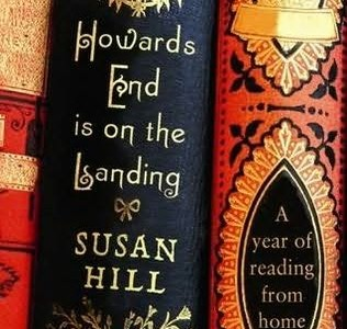 Howards End Is on the Landing: A Year of Reading from Home by Susan Hill